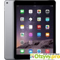 Apple iPad Air 2 Wi-Fi отзывы